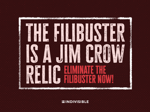 The Filibuster Must Go!
