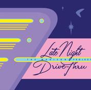 Late Night Drive-Thru (2008)