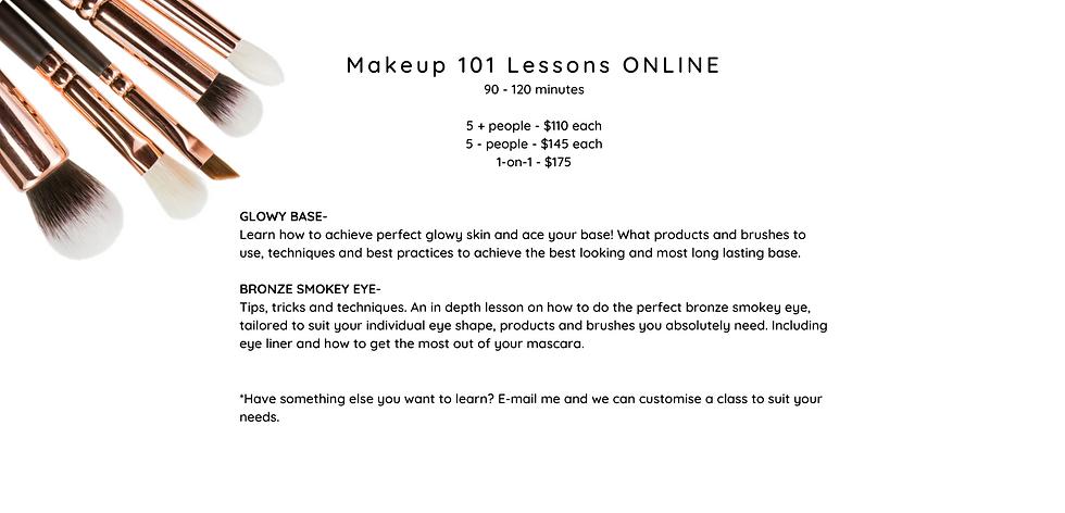 101 Makeup ONLINE 30-45 minutes 5 + peop
