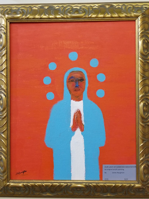 """""""Our Lady of Sorrows"""""""