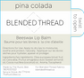 Blended Thread Pina Colada Lip Balm cutl