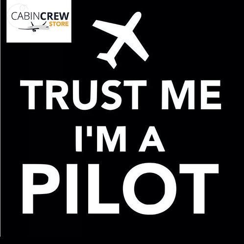 Aufkleber Trust me I am a pilot