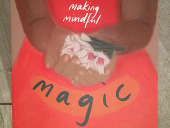 Making Mindful Magic