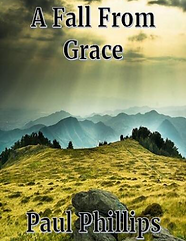 A Fall From Grace Book Cover - Paul Phillips