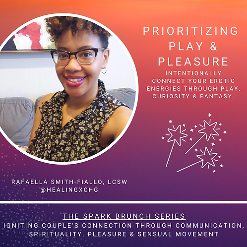 Prioritizing Play & Pleasure