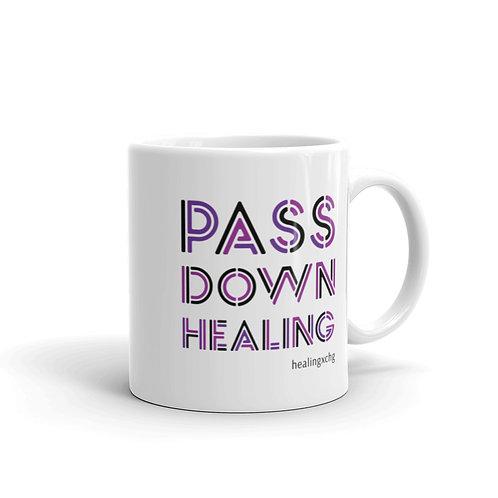 Pass down healing Mug