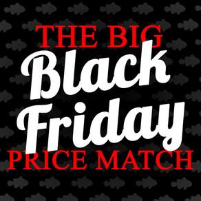 The Big Black Friday Price Match