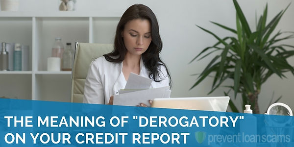 the-meaning-of-derogatory-on-your-credit