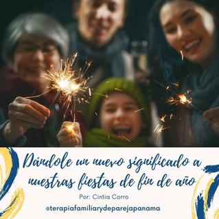 Dándole un nuevo significado a nuestras fiestas de fin de año