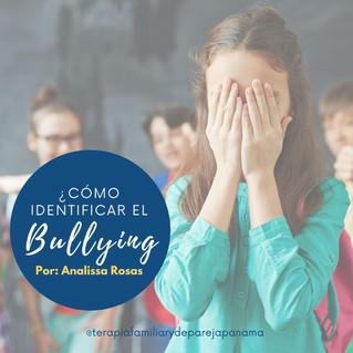 ¿Cómo identificar el Bullying?
