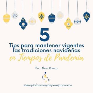 5 Tips para mantener vigentes las tradiciones navideñas en tiempos de pandemia