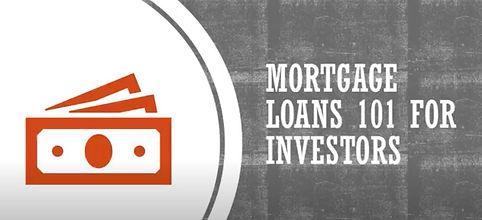 Mortgage Loans 101 for Investors Image.J