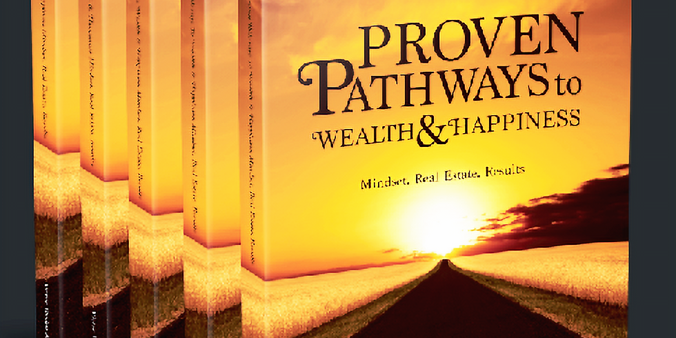 Book Release- Proven Pathways to Wealth & Happiness- Winter 2018