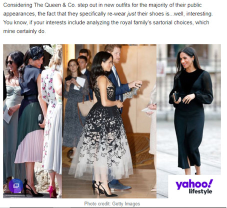 """""""There's a Surprising Reason Why the Royals Are Constantly Re-Wearing Their Shoes"""" Yahoo Lifestyle Commentary"""
