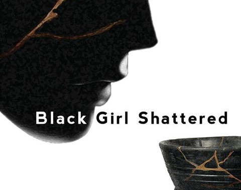 Now Available: Black Girl Shattered