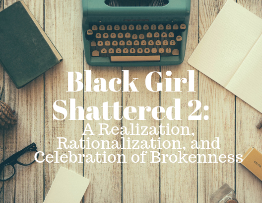 Black Girl Shattered 2