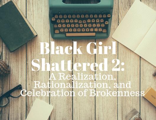 Black Girl Shattered 2