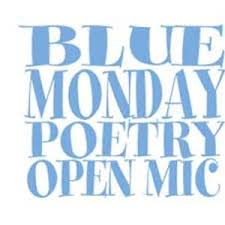 Blue Monday Open Mic