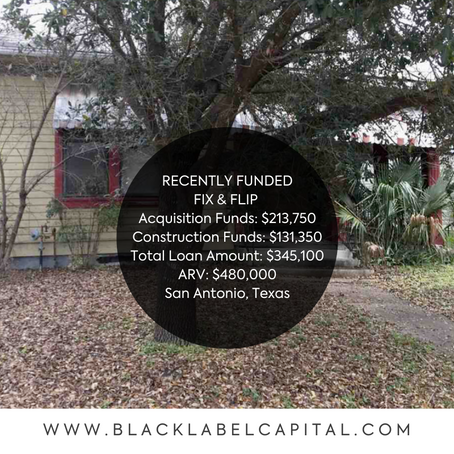 Recently Funded-San Antonio, TX Fix & Flip Loan