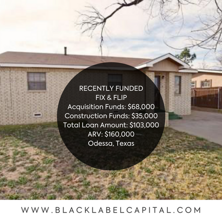 Recently Funded-Odessa, TX Fix & Flip Loan