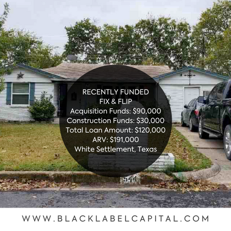 Recently Funded-White Settlement, TX Fix & Flip Loan