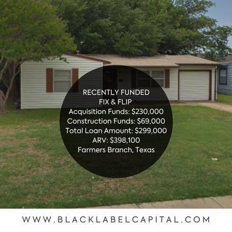 Recently Funded-Farmers Branch, TX Fix & Flip Loan
