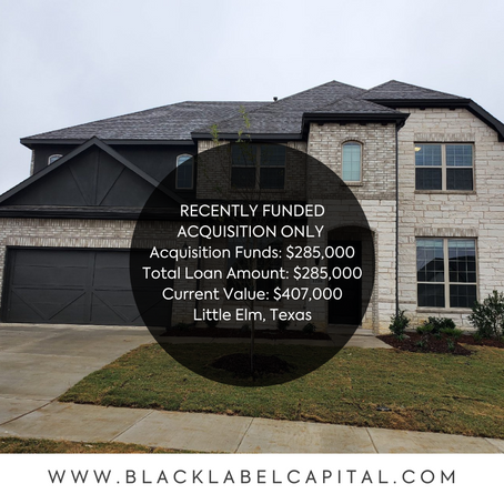 Recently Funded-Little Elm, TX Acquisition Loan