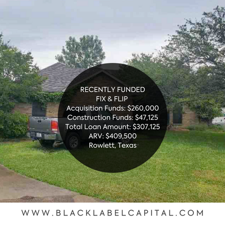 Recently Funded-Rowlett, TX Fix & Flip Loan