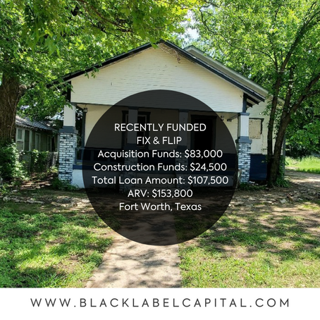Recently Funded-Fort Worth, TX Fix & Flip Loan
