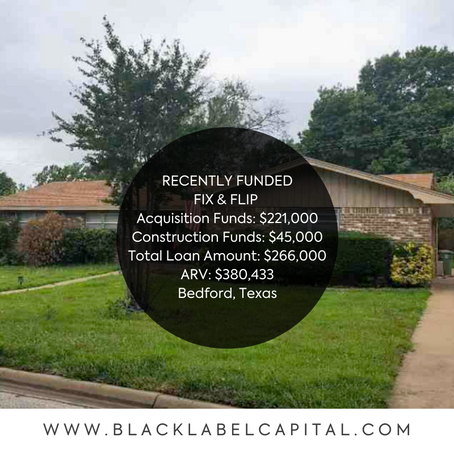 Recently Funded-Bedford, TX Fix & Flip Loan