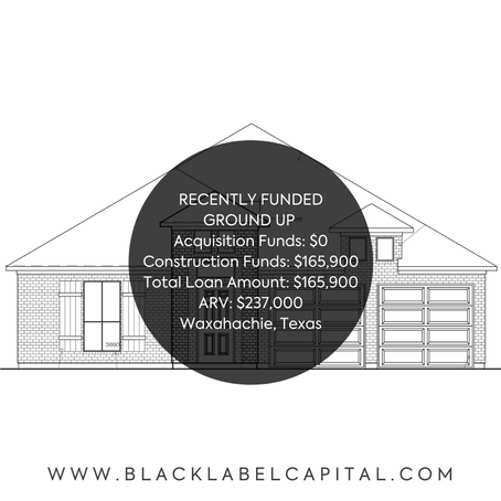 Recently Funded-Waxahachie, TX Ground Up Construction Loan