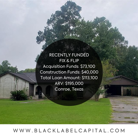 Recently Funded-Conroe, TX Fix & Flip Loan
