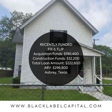 Recently Funded-Aubrey, TX Fix & Flip Loan