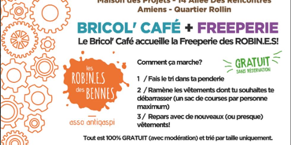 Bricol'Café et Freeperie !