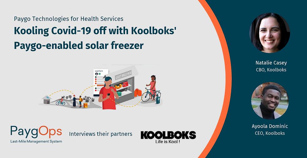 Koolboks Paygo-enabled solar freezer with PaygOps