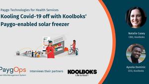 Kooling Covid-19 off with Koolboks' Paygo-enabled solar freezer