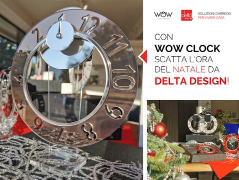CON WOW CLOCK SCATTA L'ORA DEL NATALE DA DELTA DESIGN!