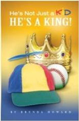 Book: He's Not Just a Kid, He's a King