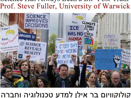 "January 14th: Science Has Always Been a Bit ""Post-Truth"" (Prof. Steve Fuller, Warwick Univ"