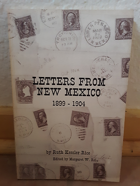 Letters from New Mexico, 1899-1904