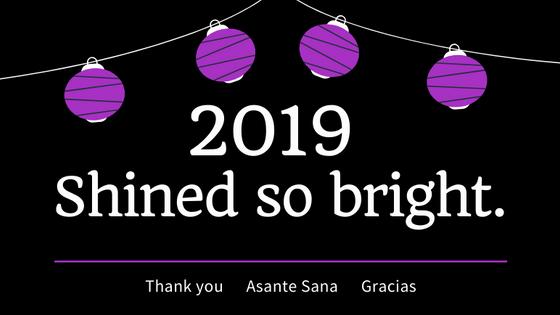 2019 shined so bright!
