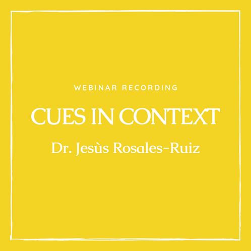 Webinar With Dr. Jesús Rosales-Ruiz: Cues in Context