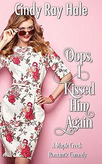 Oops, I Kissed Him Again