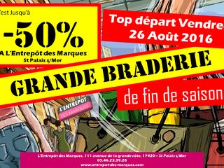 GRANDE BRADERIE jusqu'à -50% à L'Entrepôt des Marques - St Palais s/Mer