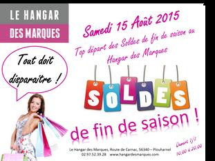 SOLDES de fin de saison Samedi 15 Août 2015 - Le Hangar des Marques, Plouharnel - Tout doit disparaî