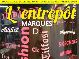 Mercredi 29 mars 2017 ouverture de L'Entrepôt des Marques - St Palais s/Mer