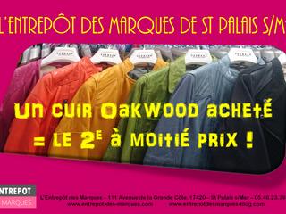 Cuir Oakwood, Un Blouson cuir acheté, le 2e à moitié prix ! L'Entrepôt des Marques - St Palais s