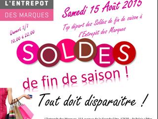 SOLDES de fin de saison Samedi 15 Août 2015 - L'Entrepôt des Marques, St Palais s/Mer - Tout doi