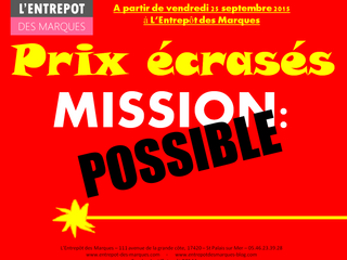 Prix Ecrasés à L'Entrepôt des Marques !