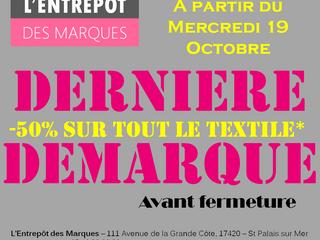 DERNIERE DEMARQUE à L'Entrepôt des Marques - St Palais s/Mer